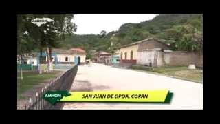 Municipios Bellos de Honduras---SAN JUAN DE OPOA, COPÁN.