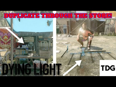 How To Duplicate Weapons Through The Store! || Dying Light Tutorials
