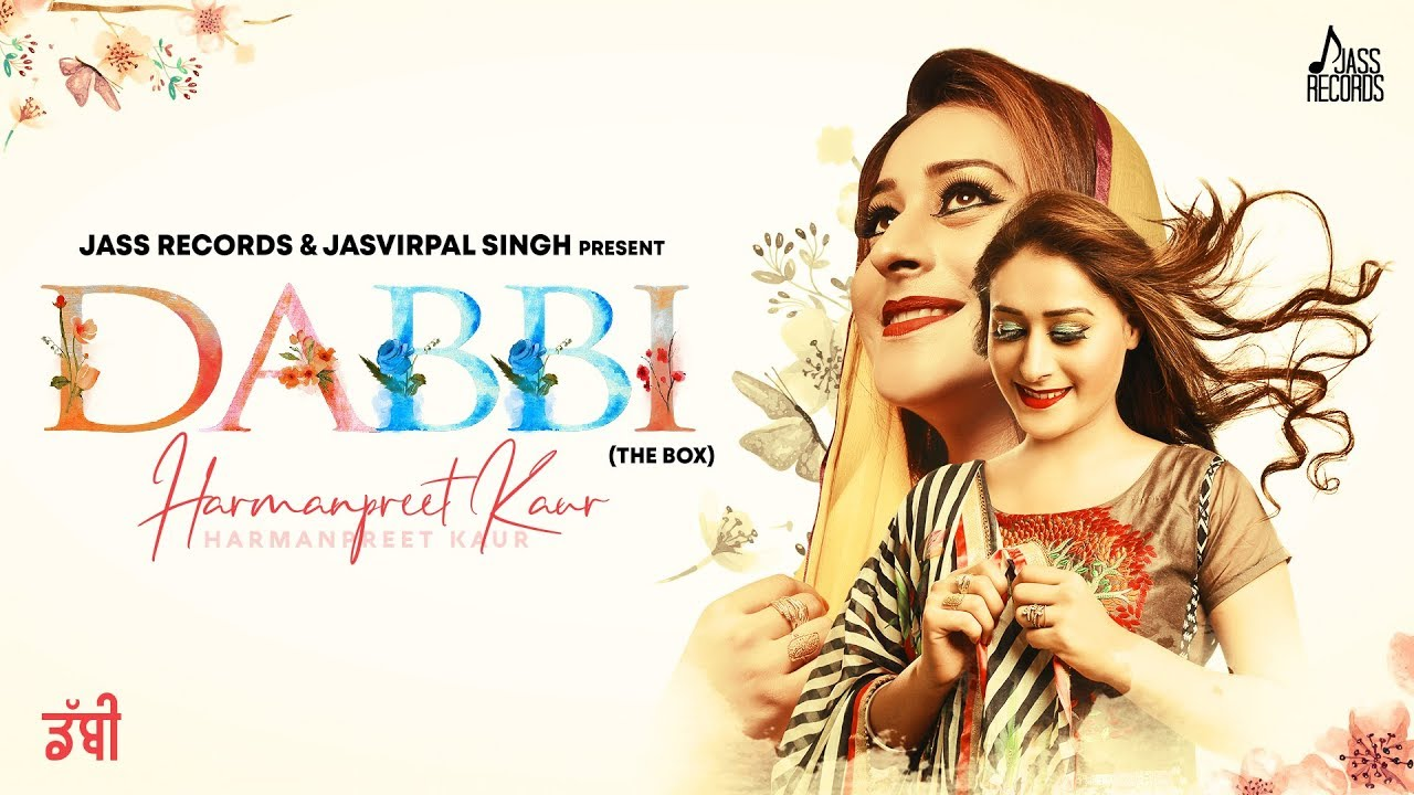 Dabbi | ( Full HD ) | Harmanpreet kaur | New Punjabi Songs ...
