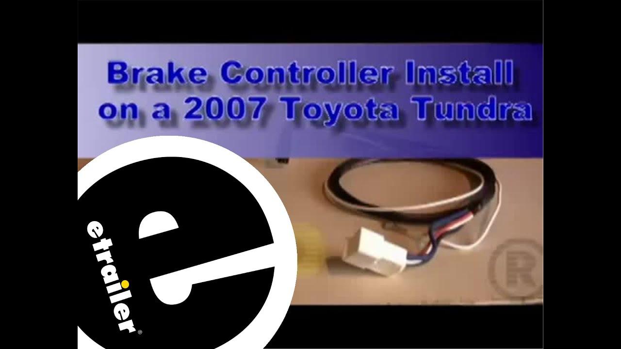 2008 Tundra Brake Controller Wiring Diagram Free Sound System For Toyota Trailer Installation 2007 Youtube Rh Com 2006 Radio