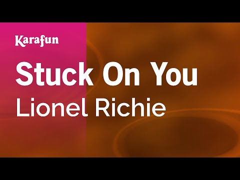 Karaoke Stuck On You - Lionel Richie *