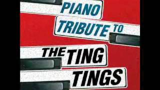 Shut Up and Let Me Go- The Ting Tings Piano Tribute