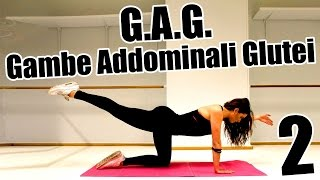 GAG: Allenamento per Gambe Addominali e Glutei - Esercizi per dimagrire da fare a casa 2