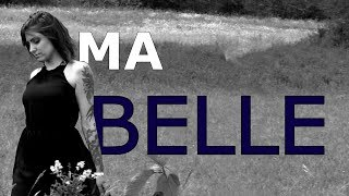 Ma Belle - Loner (BELLA CIAO - French)
