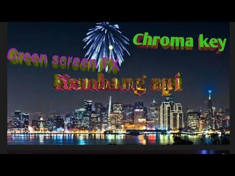 Green screen Fx chroma key kembang api H