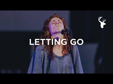 """Letting Go"" Live at Bethel Church 