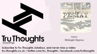 Peshay - Midnight Express