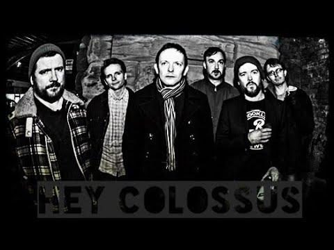 HEY COLOSSUS LIVE