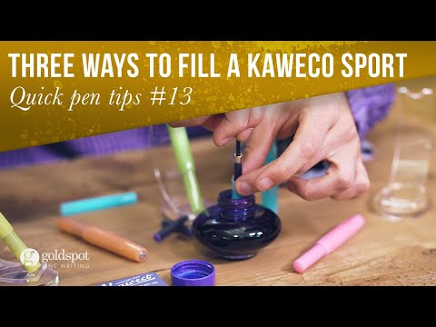 Quick Pen Tips #13: Three Ways to Fill a Kaweco Sport Fountain Pen