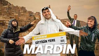 GÖTÜR BENİ GİTTİĞİN YERE ! / MARDİN