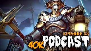 is age of sigmar the new 40k episode 58