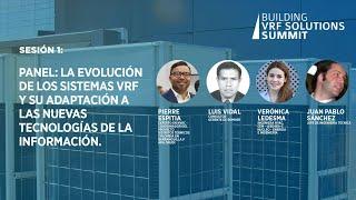 Sesión 1:  Panel:  La evolución de los sistemas VRF y su adaptación a las nuevas tecnologias
