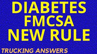 New FMCSA rule for truckers with diabetes
