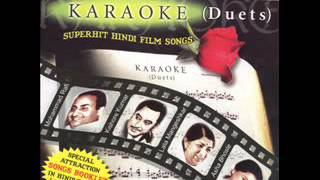 Wada Karo Nahin Chodoge-Full Karaoke-Lata & Kishore