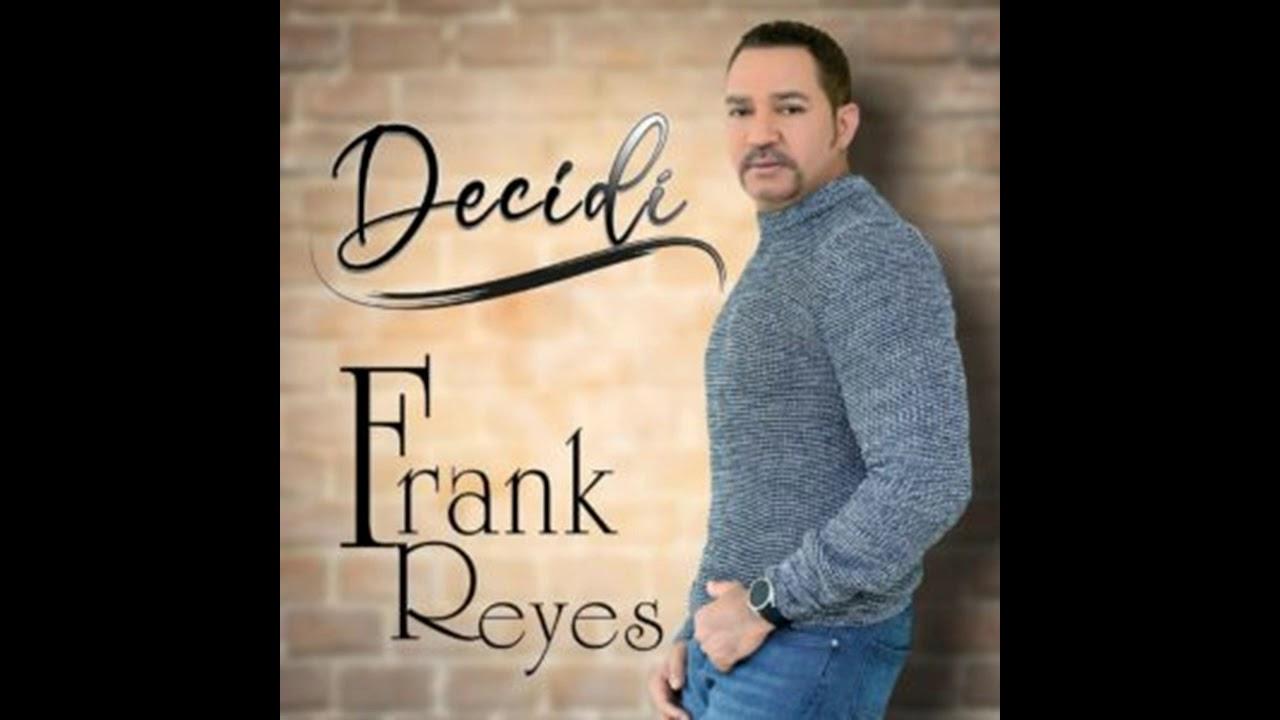 Download Frank Reyes - Decidí (Bachata Nueva 2020)