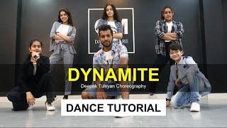 Dynamite -Dance Tutorial | BTS | Deepak Tulsyan Choreography