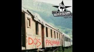 Demasiado Revueltos - Dos Palabras - 2004  (Full Album)