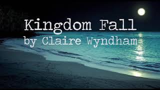 Скачать 1 HOUR Kingdom Fall Claire Wyndham Lyrics