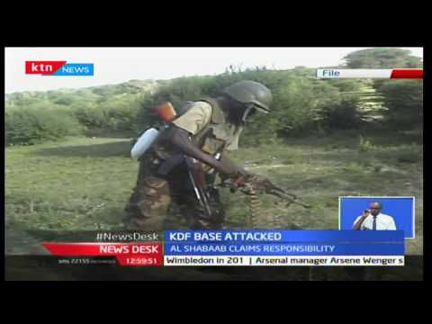 KDF base in Somalia border attacked by Al Shabaab
