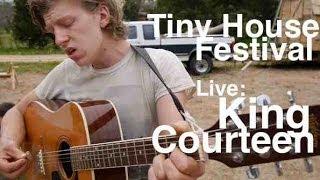 King Courteen- Live At Tiny House Festival In Memphis, Tn Aka Michael Gerlach