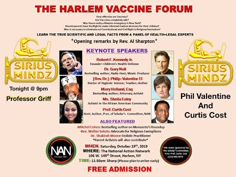 The Harlem Vaccine Forum w/Phil Valentine and Curtis Cost Host Professor Griff