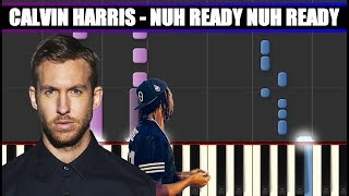 NUH READY NUH READY (Calvin Harris) BEAT Piano Tutorial / Cover SYNTHESIA + MIDI & SHEETS