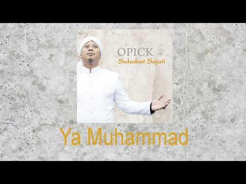Opick - Ya Muhammad