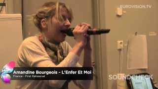 Repeat youtube video Amandine Bourgeois - L'Enfer Et Moi (France) First Rehearsal
