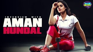 Aman Hundal Interview | Punjabi Grooves