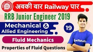6:00 AM - RRB JE 2019 | Mechanical Engg by Neeraj Sir | Fluid Mechanics | Properties of Fluid Ques