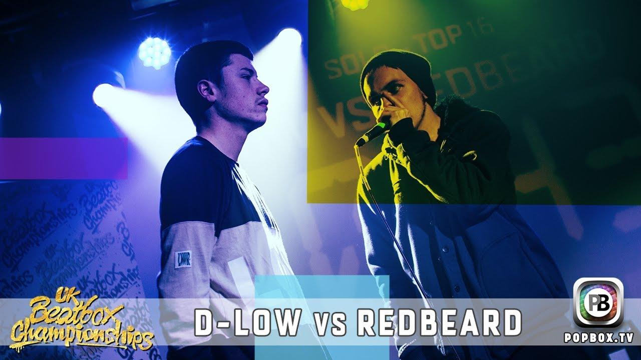 D-Low vs Redbeard   Solo Top 16   2017 UK Beatbox Championships