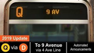 ᴴᴰ R160 Q Train via D line To 9 Avenue Announcements - (2019 M14 Select Bus Service Update)
