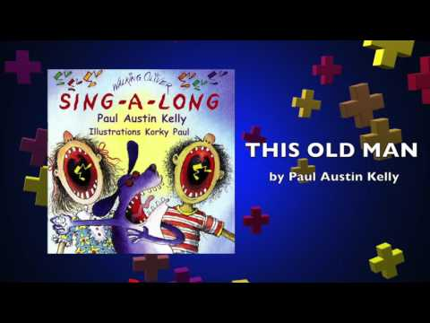 This Old Man | Performed by Paul Austin Kelly