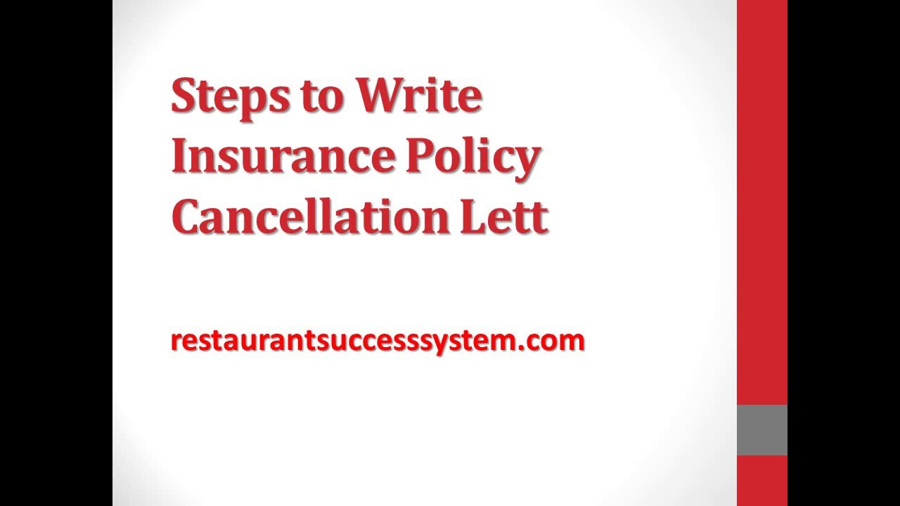 Steps To Write Insurance Policy Cancellation Letter 2016