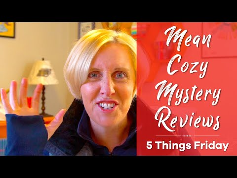 Mean Cozy Mystery Book Reviews 😠💀 – 5 Things Friday