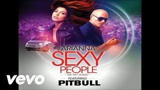 Arianna - Sexy People (The Fiat Song)(Panic City Remix)(Audio) ft. Pitbull