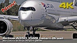 New Airbus A350 XWB Latam Brasil [4K 50p] (PR-XTI)!