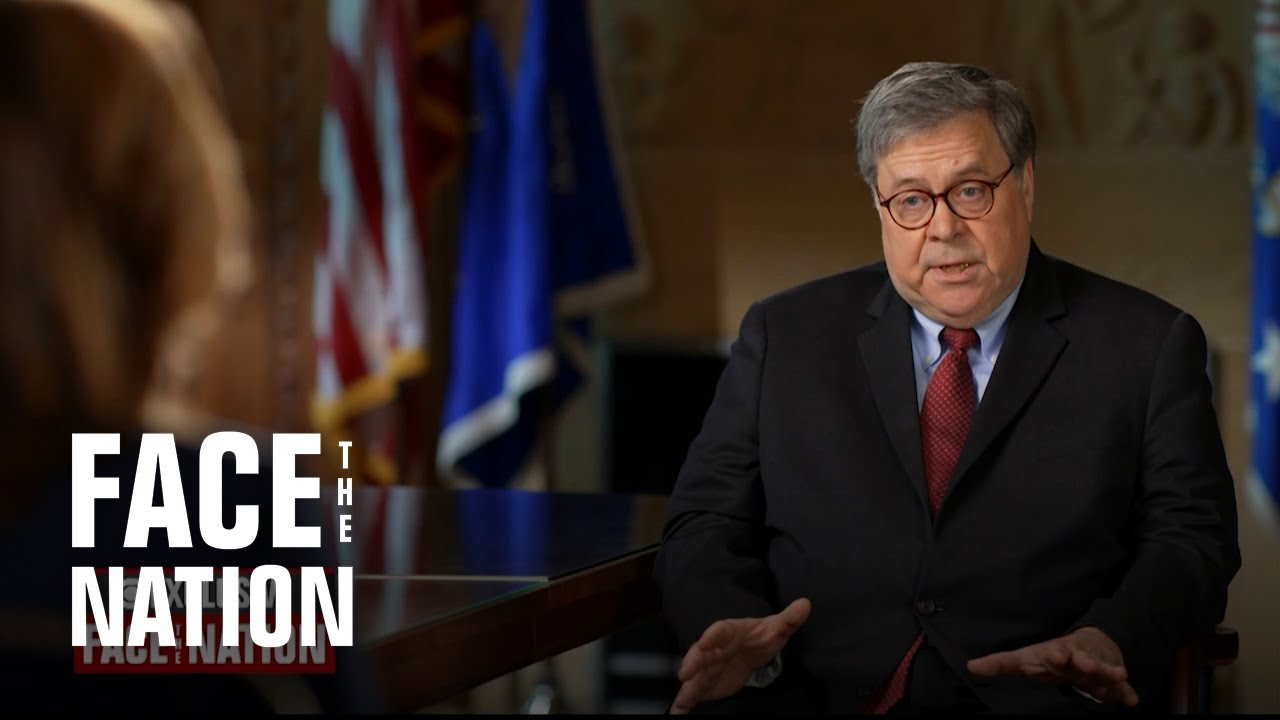 "Full Interview: Attorney General Bill Barr on ""Face the Nation"""
