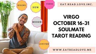 "VIRGO SOULMATE ""AVOIDING LOVE FEELING LOVE"" BIWEEKLY OCT 16-31 TAROT READING"