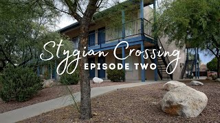 Stygian Crossing : S1E2