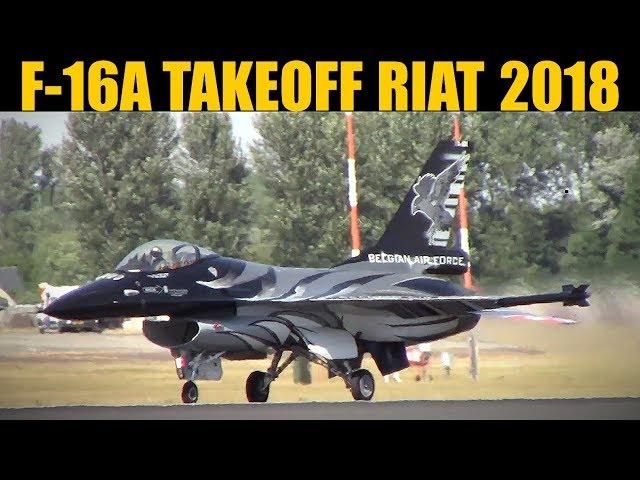 Belgian F-16A Takeoff | RIAT 2018