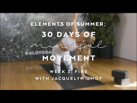 Energizing Yoga Flow with Jacquelyn Umof  - Elements of Summer: 30 Days of Mindful Movement