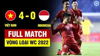 FULL   VIỆT NAM vs INDONESIA   VÒNG LOẠI WORLD CUP 2022   07/06/2021 BẢN ĐẸP