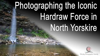 Photographing Hardraw Force in North Yorkshire