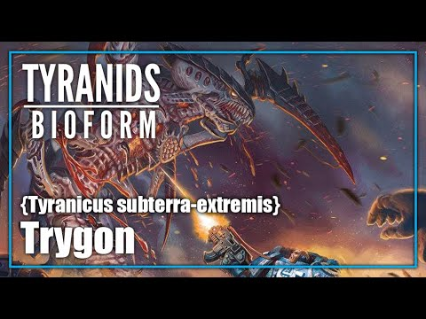 Tyranid Bioform   สายพันธุ์จู่โจม Trygon   Warhammer 40000