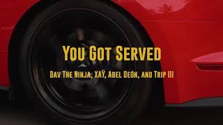 Dav the Ninja (Ft. XAŸ, Abel Deón & Trip3) - You Got Served [Official Music Video]
