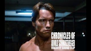 Chronicles of Arnold Schwarzenegger (Vikentiy Sound Clip)