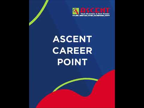 90% Scholarship @ Ascent Career Point, Udaipur for students of NEET-UG/JEE Coaching.