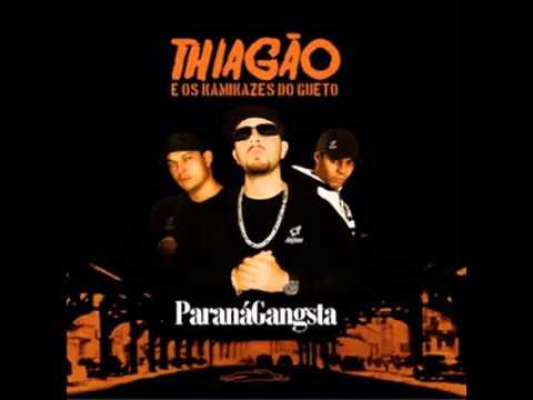 Paraná Gangsta   Thiagão e os Kamikaze do Gueto  CD Completo + Download