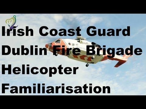 Irish Coast Guard - Dublin Fire Brigade Helicopter Familiarisation